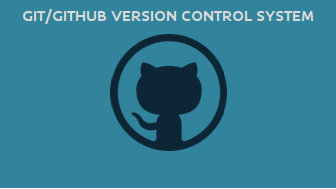 Git/Github Version Control System